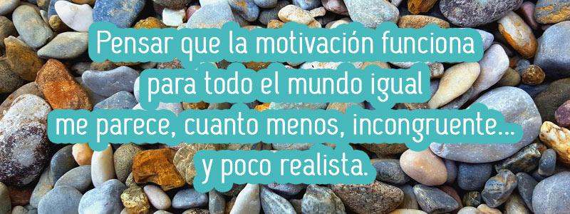 pensar-que-la-motivacion-funciona-igual-en-todos-es-incongruente-aprendizate-blog