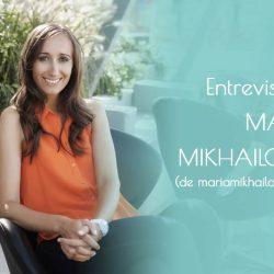 Entrevista a María Mikhailova