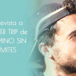 Entrevista a Oliver Trip, de Camino Sin Límites