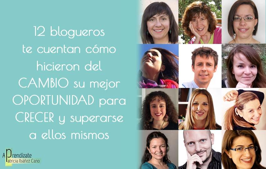 12-blogueros-cuentan-como-superar-el-cambio