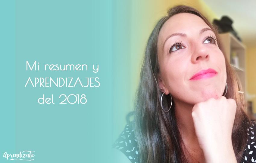 Mi resumen y aprendizajes del 2018